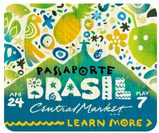 Passport Brazil at Central Market