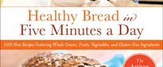 Getting Started with Healthy Bread in Five Minutes a Day: The Master Recipe