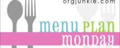 Menu Plan Monday ~ Week of May 9, 2011
