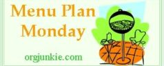 Menu Plan Monday ~ Week of August 22, 2011 & Tips to Kickstart Your Menu Plans